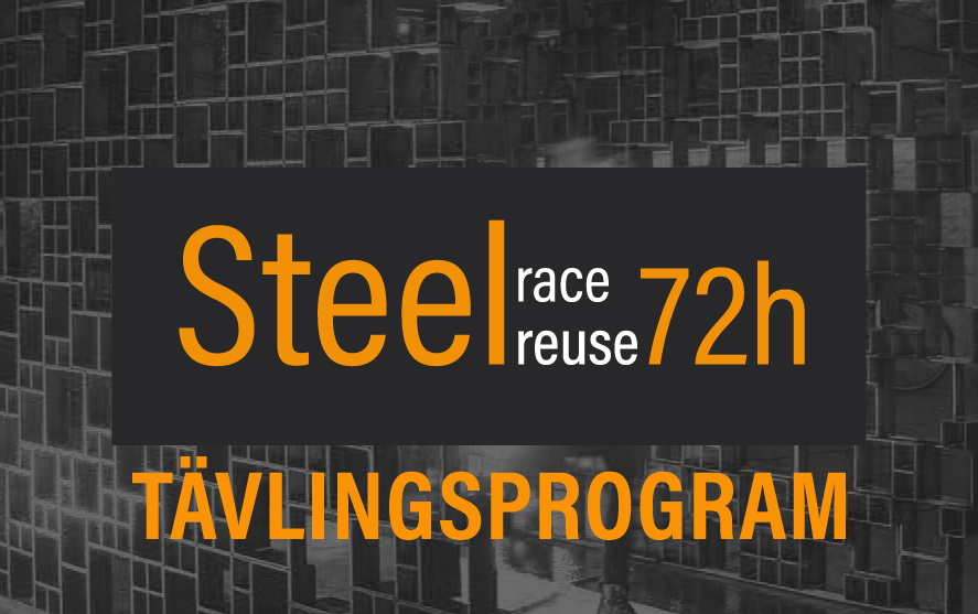 Tävlingsprogram: Steel Race Reuse 72 h